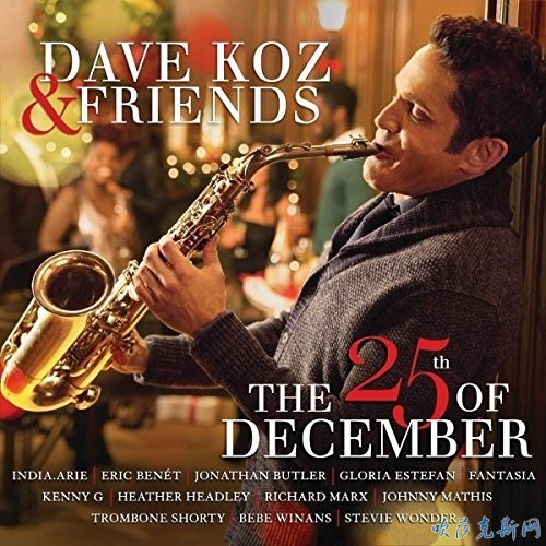 Dave Koz & Friends The 25th Of December.jpg